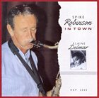 SPIKE ROBINSON In Town album cover