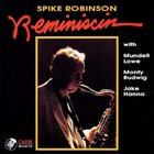 SPIKE ROBINSON Reminiscin album cover