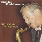 SPIKE ROBINSON Spike & Strings album cover