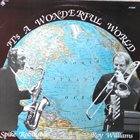 SPIKE ROBINSON Spike Robinson / Roy Williams : It's a Wonderful World album cover