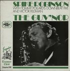 SPIKE ROBINSON Spike Robinson With Tommy Pollard's Downbeat Five & Victor Feldman ‎: The Guv'nor album cover