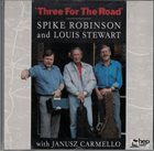 SPIKE ROBINSON Three for the Road album cover