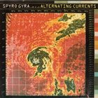 SPYRO GYRA Alternating Currents album cover