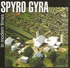 SPYRO GYRA In Modern Times album cover