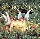 SPYRO GYRA The Best of Spyro Gyra: The First Ten Years album cover