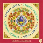 SPYRO GYRA Three Wishes Album Cover