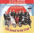 ST. PETERSBURG SKA-JAZZ REVIEW Too Good To Be True album cover