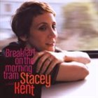 STACEY KENT Breakfast on the Morning Tram album cover