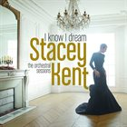 STACEY KENT I Know I Dream album cover