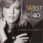 STACY SULLIVAN West on 40 album cover