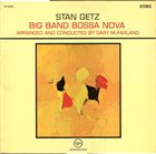 STAN GETZ Big Band Bossa Nova album cover