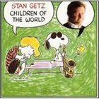 STAN GETZ Children of the World album cover