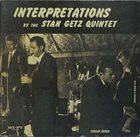 STAN GETZ Interpretations by the Stan Getz Quintet album cover