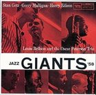 STAN GETZ Stan Getz · Gerry Mulligan · Harry Edison, Louis Bellson And The Oscar Peterson Trio: Jazz Giants '58 album cover