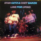STAN GETZ Line For Lyons (with Chet Baker) album cover