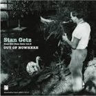 STAN GETZ Out Of Nowhere album cover