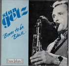 STAN GETZ Born To Be Blue album cover