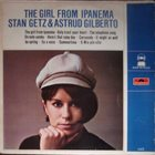 STAN GETZ Stan Getz & Astrud Gilberto ‎: The Girl From Ipanema album cover