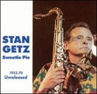 STAN GETZ Sweetie Pie album cover