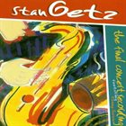 STAN GETZ The Final Concert Recording album cover