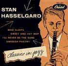 STAN HASSELGÅRD Classics in Jazz album cover