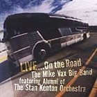 STAN KENTON ALUMNI BAND Big Band Featuring Alumni Of The Stan Kenton Orchestra: Live On The Road album cover