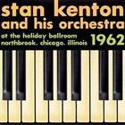 STAN KENTON At the Holiday Ballroom, Northbrook, Chicago, Illinois, 1962 album cover