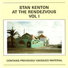 STAN KENTON At The Rendezvous Vol I album cover