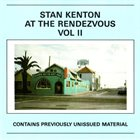 STAN KENTON At The Rendezvous Vol II album cover