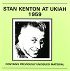 STAN KENTON At Ukiah 1959 album cover