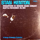 STAN KENTON Innovations In Modern Music Concert / Seattle, November 25, 1951 album cover