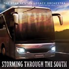 STAN KENTON LEGACY ORCHESTRA Storming Through the South album cover
