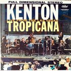 STAN KENTON Live From the Las Vegas Tropicana Album Cover