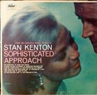 STAN KENTON Sophisticated Approach album cover