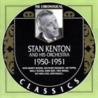 STAN KENTON Stan Kenton And His Orchestra : 1950-1951 album cover
