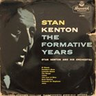 STAN KENTON Stan Kenton: The Formative Years album cover