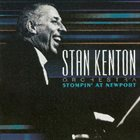 STAN KENTON Stompin' at Newport album cover