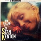 STAN KENTON The Ballad Style of Stan Kenton album cover