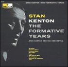 STAN KENTON The Formative Years album cover