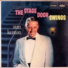 STAN KENTON The Stage Door Swings album cover