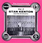 STAN KENTON The Uncollected Vol. II - 1941 album cover