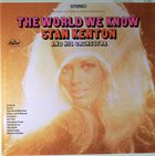 STAN KENTON The World We Know album cover
