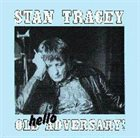 STAN TRACEY Hello Old Adversary! album cover