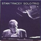 STAN TRACEY Solo : Trio album cover