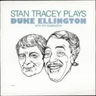 STAN TRACEY Stan Tracey Plays Duke Ellington (With Roy Babbington) album cover