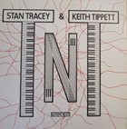 STAN TRACEY TNT (with Keith Tippett) album cover
