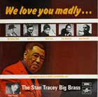 STAN TRACEY We Love You Madly album cover