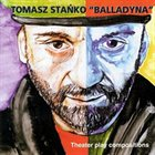 TOMASZ STAŃKO Balladyna: Theater Play Compositions album cover