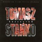 TOMASZ STAŃKO Egzekutor album cover