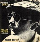 TOMASZ STAŃKO Music for K (aka From Poland With Jazz) album cover